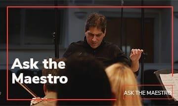 Ask the Maestro